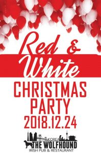 2018 Red&White Christmas Party @ Wolfhound