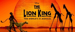 The Musical, The Lion King International Tour @ Dream Theater