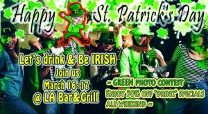 Happy St. Patrick's Day @ LA Bar and Grill