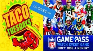 Taco Tuesday & NFL Replay @ LA Bar and Grill