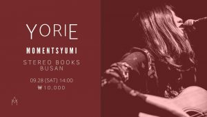Yorie (Japan) Live in Busan @ Stereo Books