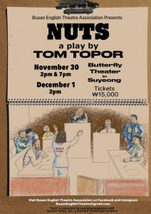"BETA Theatre -- Tom Topor's ""Nuts"" @ Butterfly Theater - Suyeong"